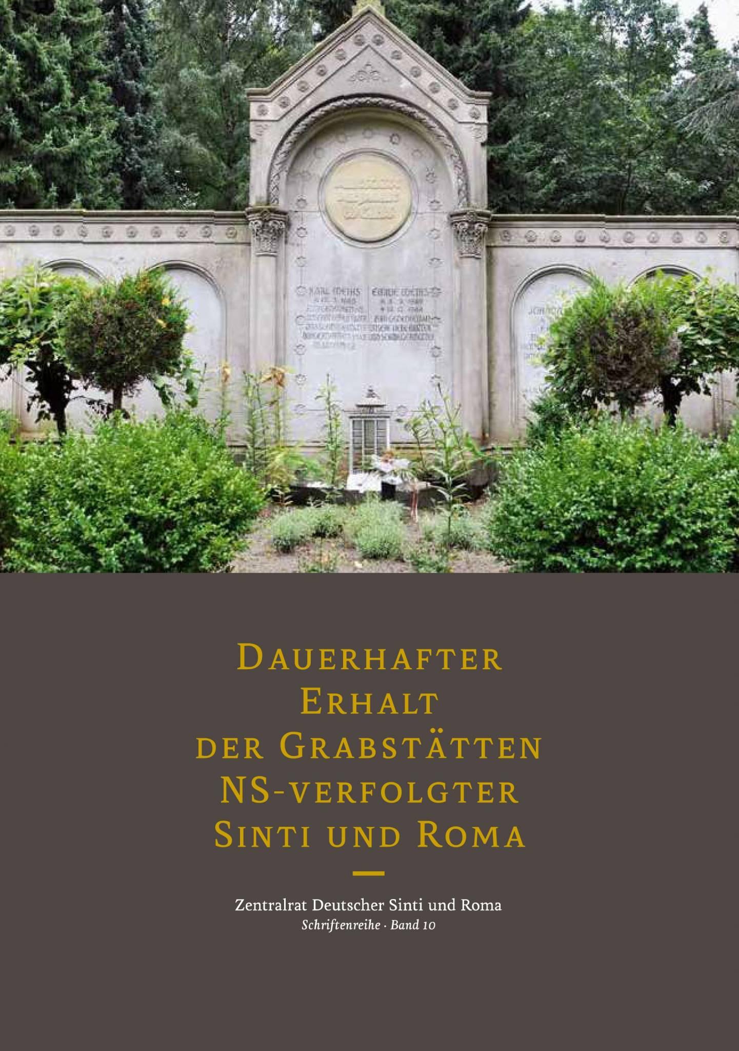 Dauerhafter Erhalt der Grabstätten NS-verfolgter Sinti und Roma ...